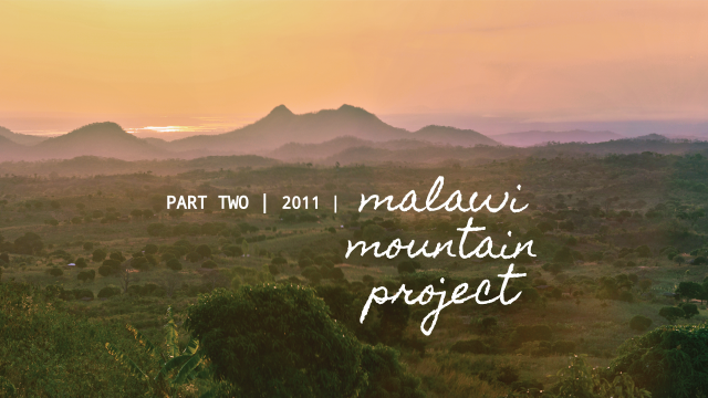 Malawi Mountain Project Update